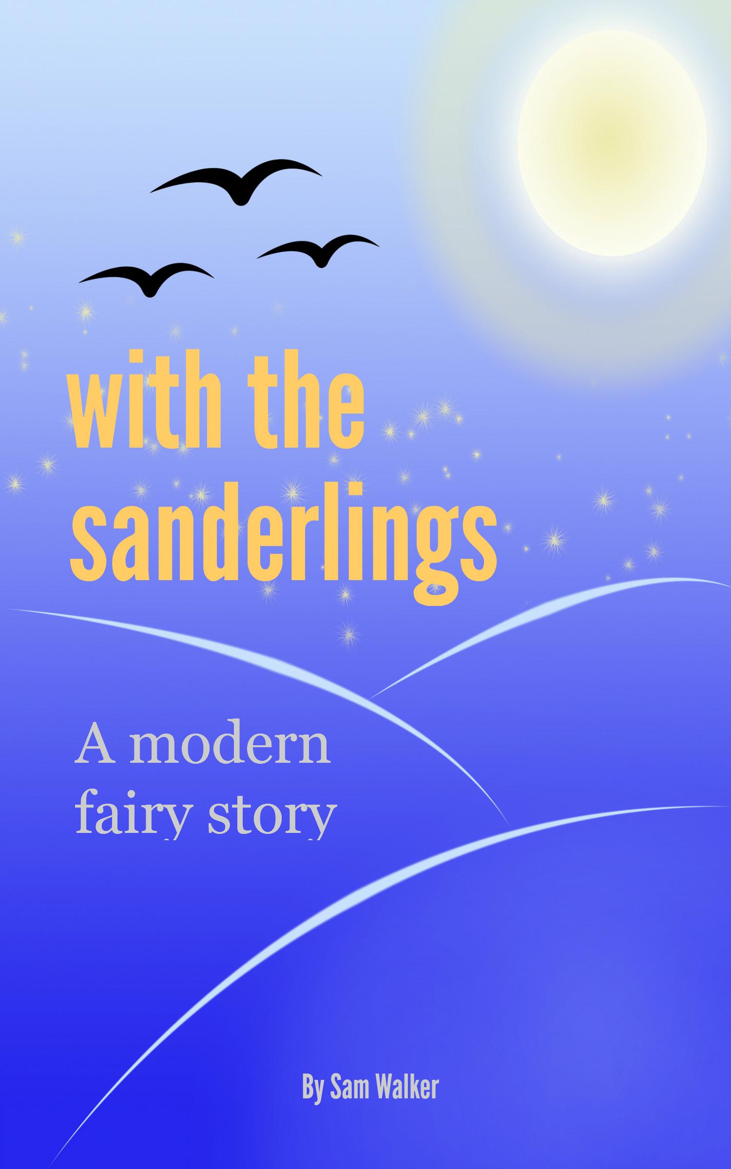 A modern fairy tale